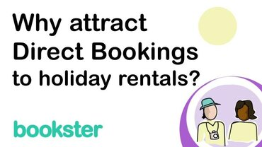 Why attract direct bookings to holiday rentals - Reasons why property managers attract direct bookings to holiday rental homes and cottages.