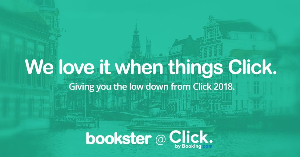 Booking.com Click with Bookster - Click 2018 summary by Bookster