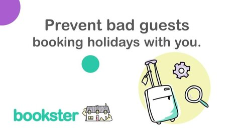Prevent bad guests booking holidays with you - Tips and guidance to deter bad guests from booking their holidays in your rental home