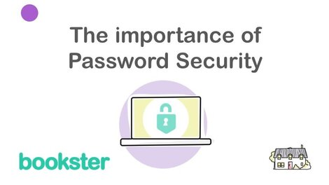 The importance of password security - Tips and guidance on the importance of password security.