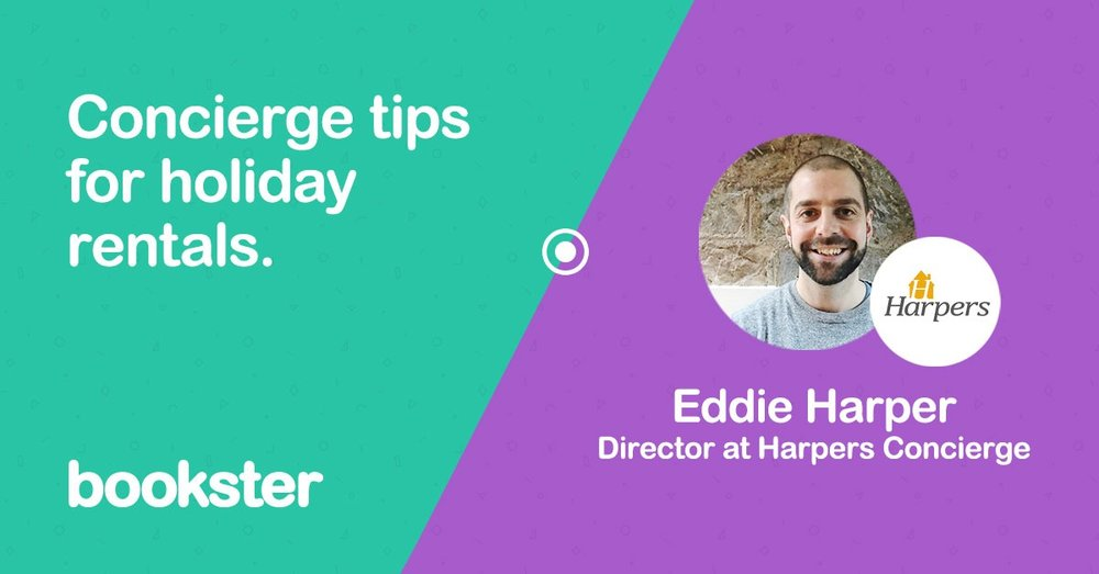 Concierge advice for holiday rentals - An introduction from Eddie Harper of Harpers Concierge, providing advice for holiday rentals