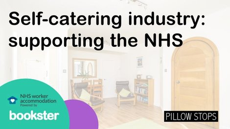 Self Catering industry supports the NHS - Self catering property provided to NHS workers through the NHS Accommodation website, powered by Bookster property management system.