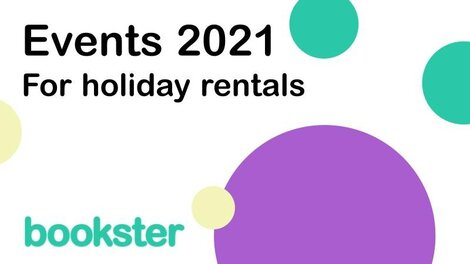 Self Catering and Holiday Rental Events 2021 - Bookster will be attending Self Catering and Holiday Rental Events in 2021.