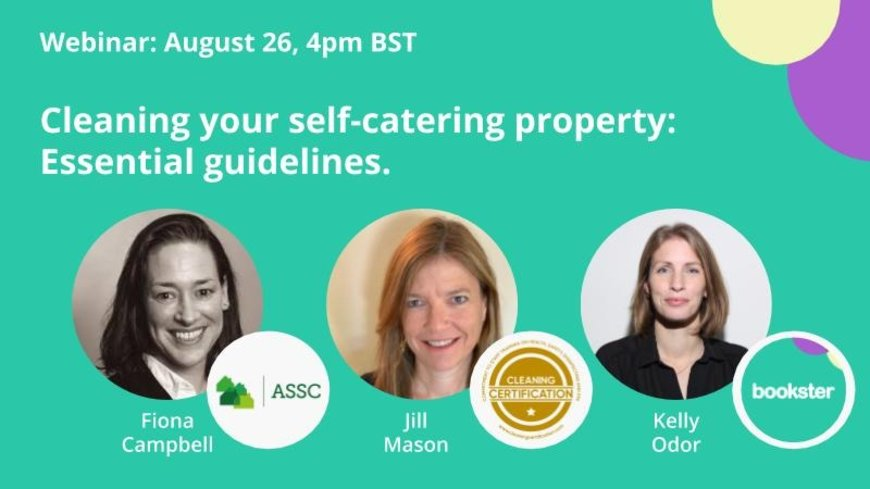 Essential cCleaning COVID19 guidelines - Invite to the Bookster Vacation Rental Meet-up with Jill Mason of Cleaning Certification and Fiona Campbell of the ASSC.