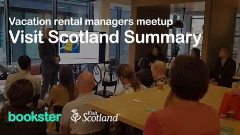 VisitScotland 2019 - Summary of the Bookster Vacation Rental Meet-up of May 2019 with VisitScotland