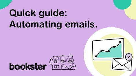 Quick guide: Automating Emails - Automating emails for holiday home owners and vacation rental managers.