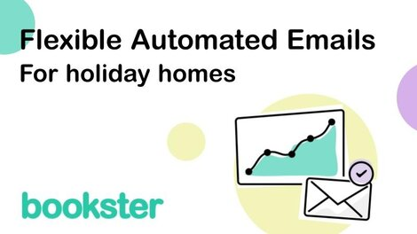 Flexible Automated Emails for holiday homes - Using Flexible Automated Emails helps property managers with holiday homes to build strong guest relationships.