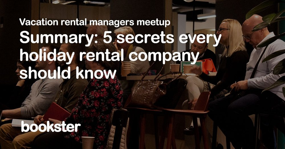 5 secrets every holiday rental manager should know - Presentations from across the industry for vacation rental agencies and managers