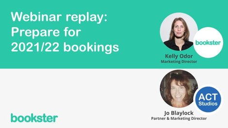 Webinar: Prepare for 2021 and 2022 bookings - Jo Blaylock, partner of ACT Studios joins Kelly Odor of Bookster to talk through her best advice for self catering professionals during Spring.